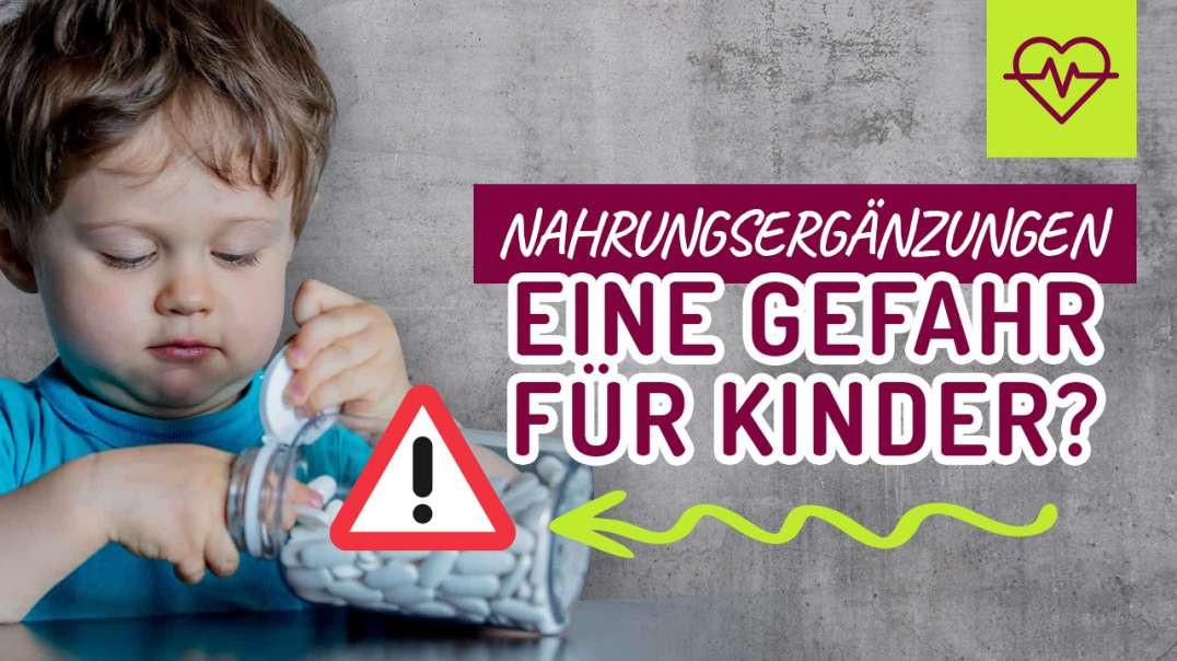 Nahrungsergänzungen, eine Gefahr für Kinder ?