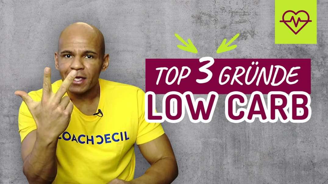 179 - TOP 3 Gründe- warum ICH Low Carb mache.  Coach Cecil 2017/2018