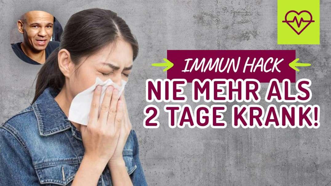 152 - Immun HACK. Nie mehr als 2 Tage krank ! Immunsystem. Coach Cecil 2017/2018