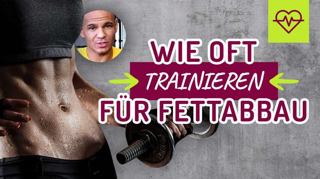 150 - Wie oft trainieren für Fettabbau? Ist jeden Tag Training zu viel ? Die Wahrheit. 2017