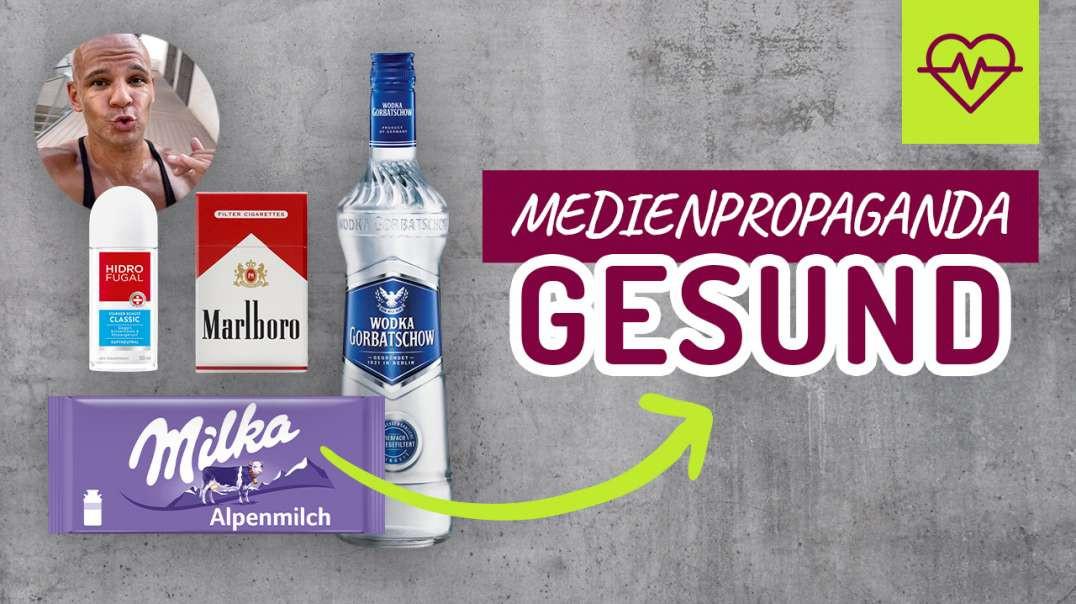 Aluminium, Cola, Schokolade, Rauchen, Alkohol = GESUND ! Medienpropaganda
