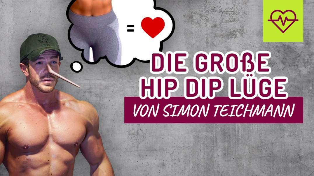Hip Dips Lüge & Betrug von Simon Teichmann
