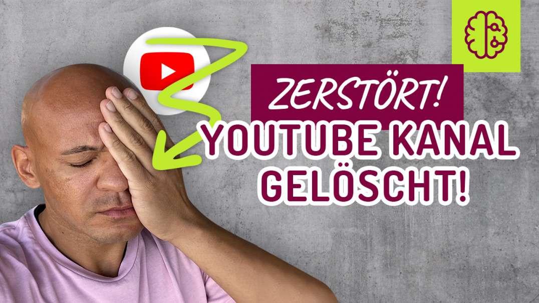 MINDSET. YouTube LÖSCHT meinen Kanal. Was mache ich jetzt ?