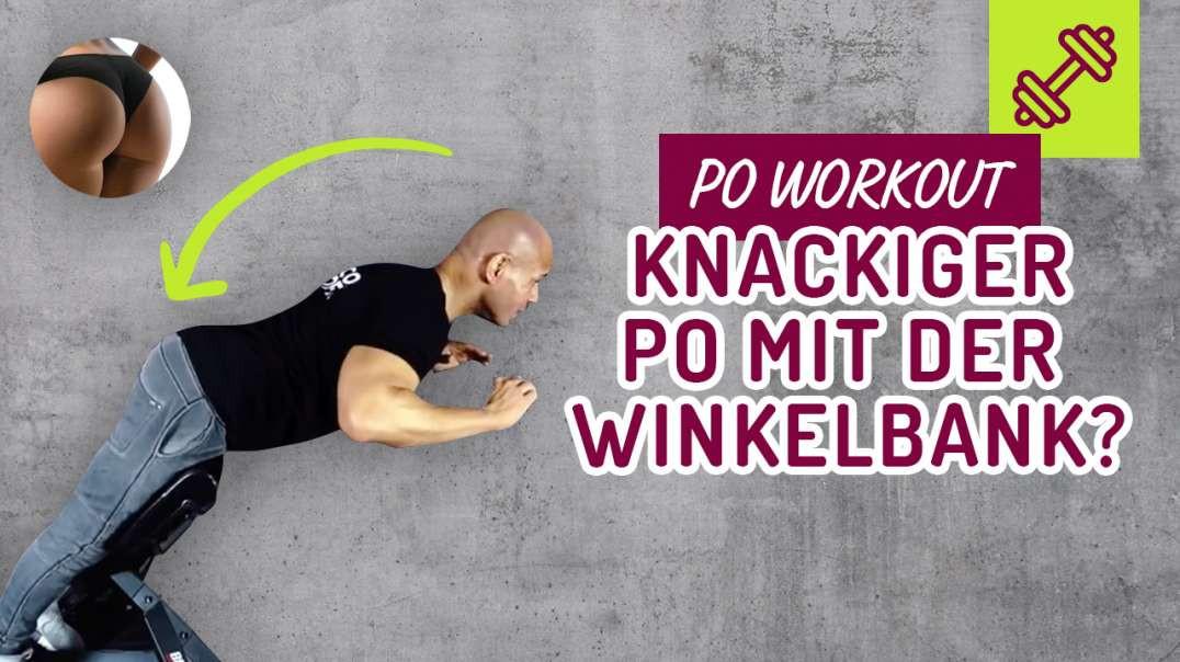 181 -  KNACKIGER PO mit der Winkelbank ? DAS GEHEIMNIS ?? PO Workout