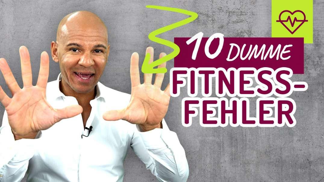 10 dumme Fitness Fehler die JEDER macht auch ich !