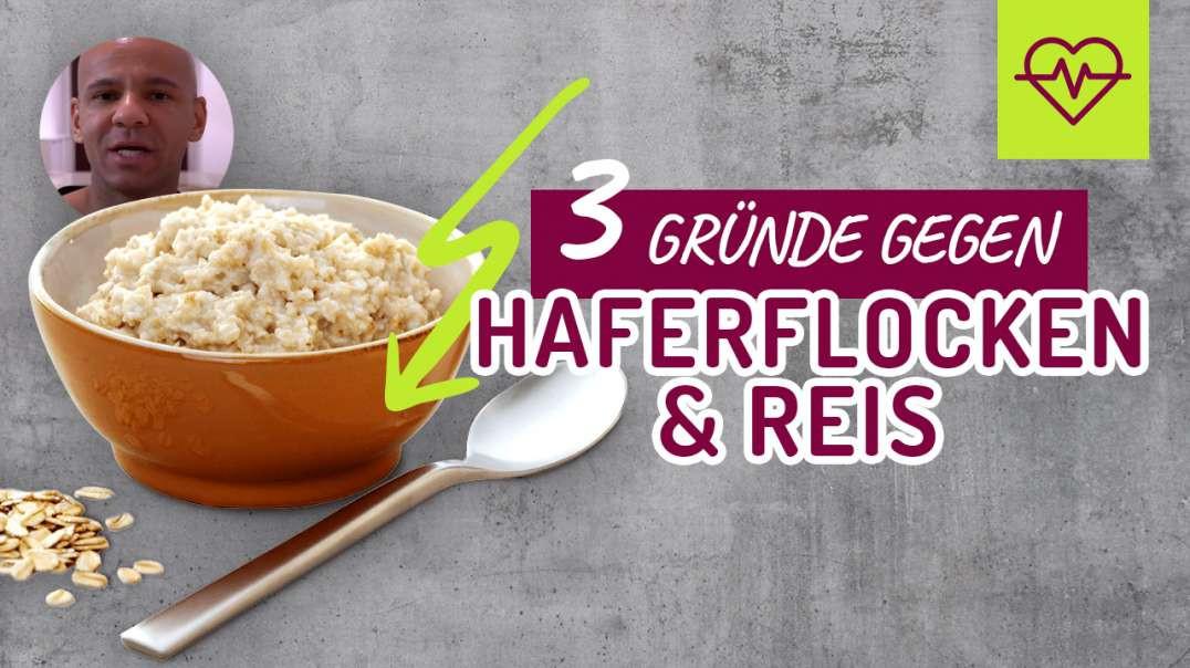 ALLE FITNESS TRAINER = Haferflocken & Reis ? NEIN ! 3 Gründe DAGEGEN - EINER dafür.