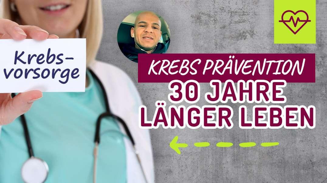 94 - Krebs Prävention. 30 Jahre länger leben..  Coach Cecil 2017/2018