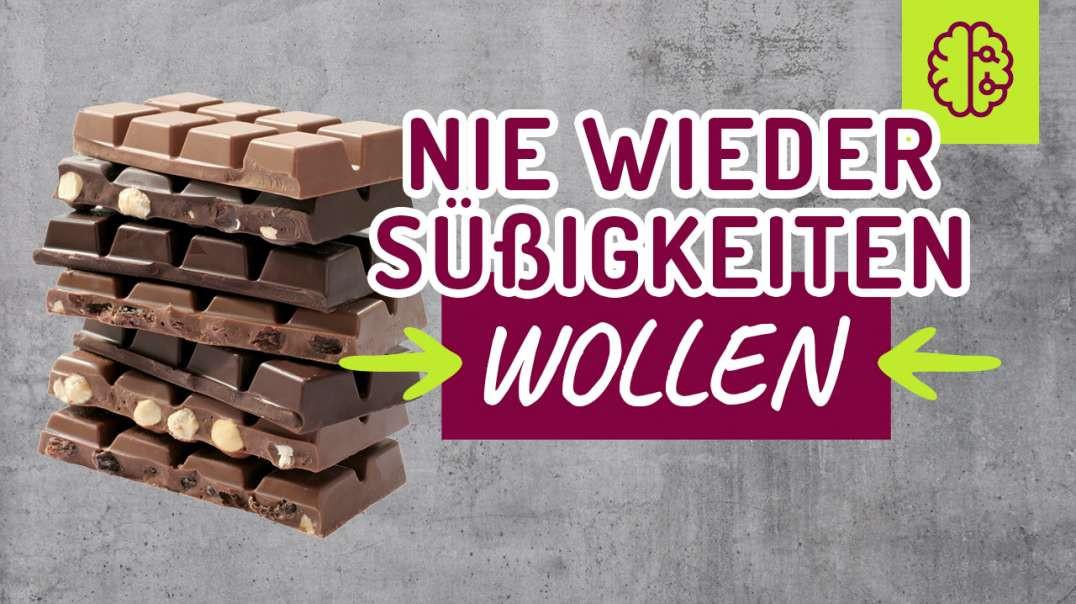 NIE wieder Süßigkeiten WOLLEN ! Mit Übung (die keiner machen wird)