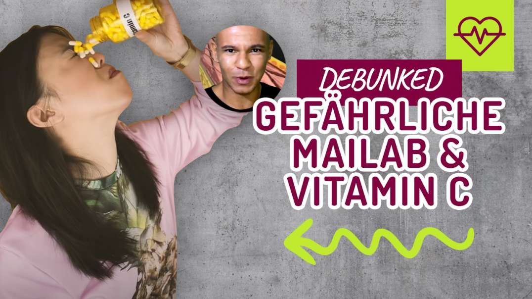 GEFÄHRLICHE Mailab. Vitamin C - DEBUNKED (DEBUNKED)