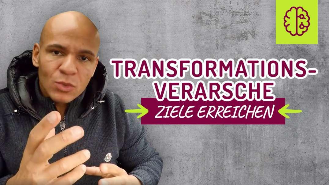 65 - Transformations-VERARSCHE. ZIELE erreichen. Mindset !  Coach Cecil 2017/2018