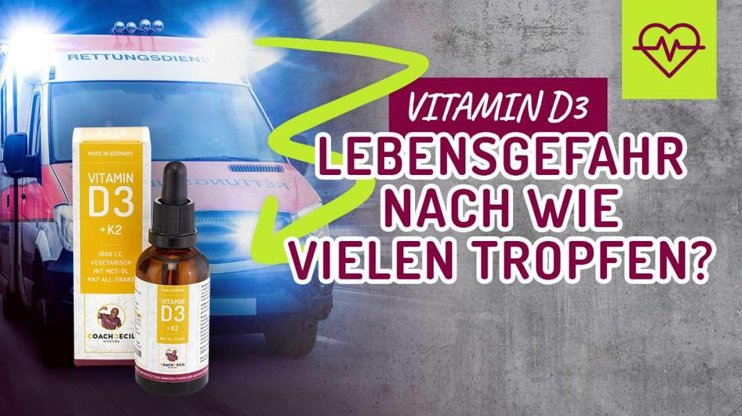 Vitamin D3 - LEBENSGEFAHR nach wie vielen Tropfen ?