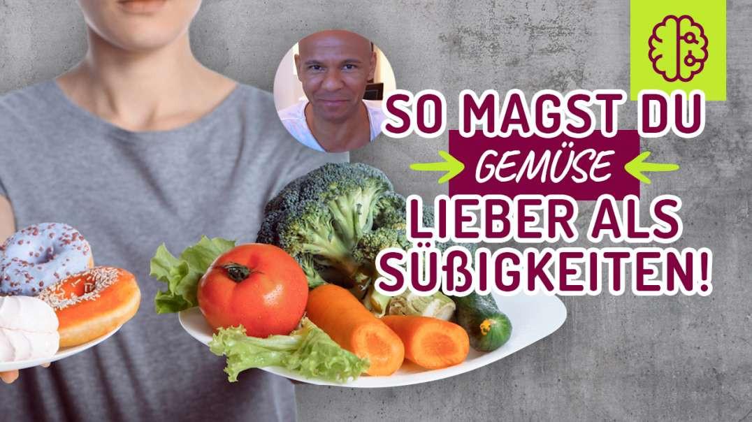 Nach DIESEM Video MAGST du Gemüse LIEBER als Süßigkeiten !