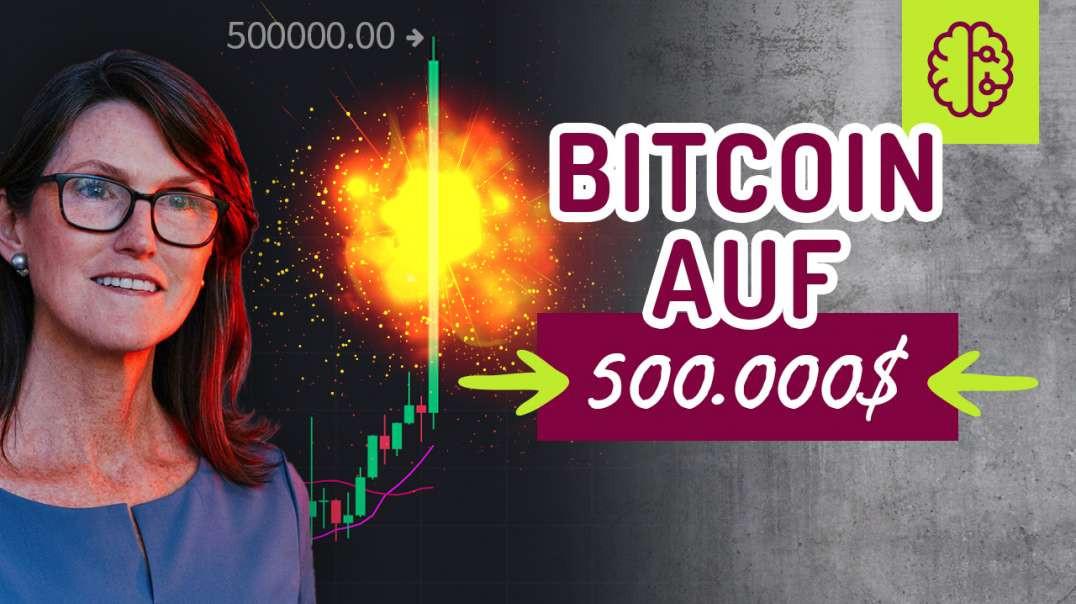 Cathie Wood - Bitcoin auf 500.000$ aus diesem Grund...