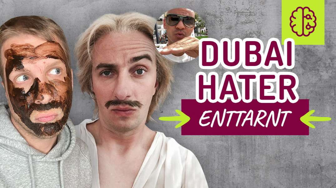 Dubai Hater. 2 Tipps wie man mit NEIDERN umgeht