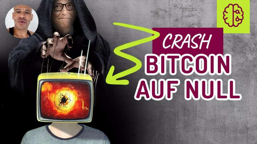 Bitcoin auf 0$!? Verkaufen? Medienmanipulation Deluxe.