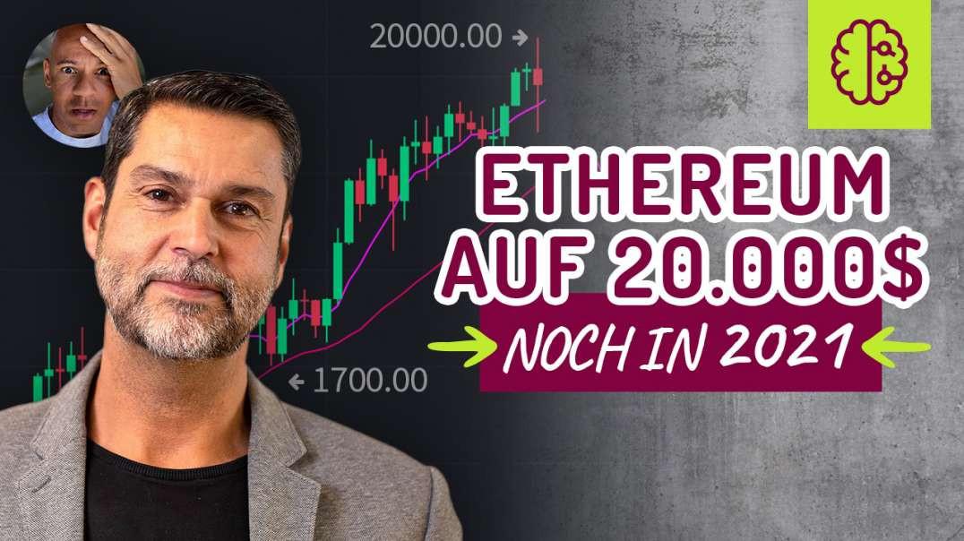 Ethereum auf 20.000$ noch in 2021 laut GESETZ !!!