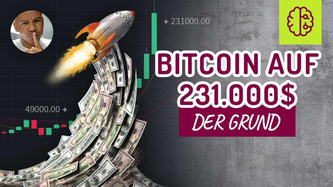 EXPLOSION! Bitcoin auf 231.000 in 2021 - der GRUND!