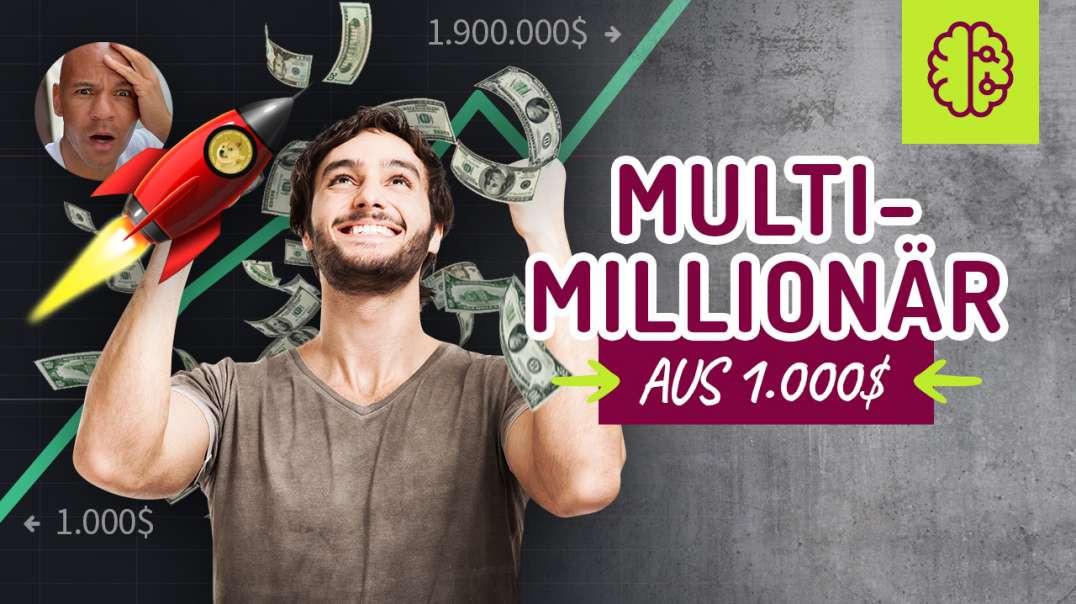 Multimillionär aus 1.000$ plus Krasse News !!