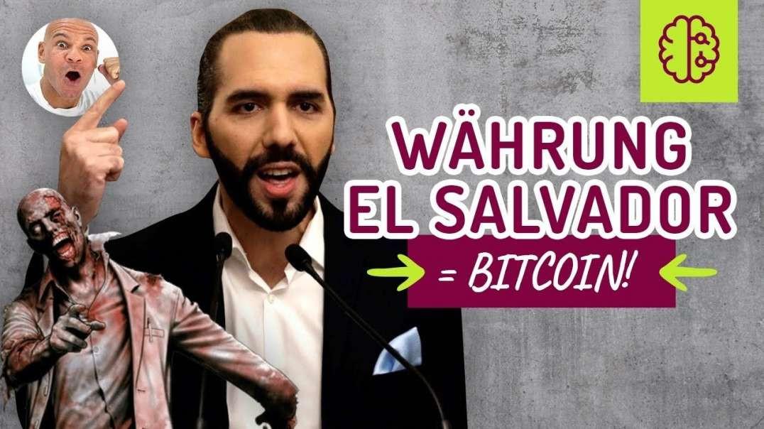 KRASS!!! Bitcoin in El Salvador & die Zombies !! ein MUSS! Schnell gucken !