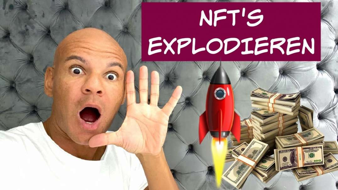 KRASSE News ! NFTs EXPLODIEREN ! Was JETZT SOFORT kaufen ??