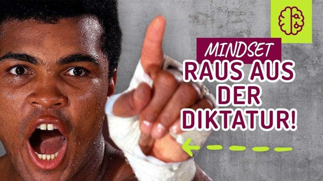 """Mohammed Ali MINDSET ! JEDER """"kann"""" es aus der DIKTATUR schaffen ABER.... NICHT GUCKEN !!"""